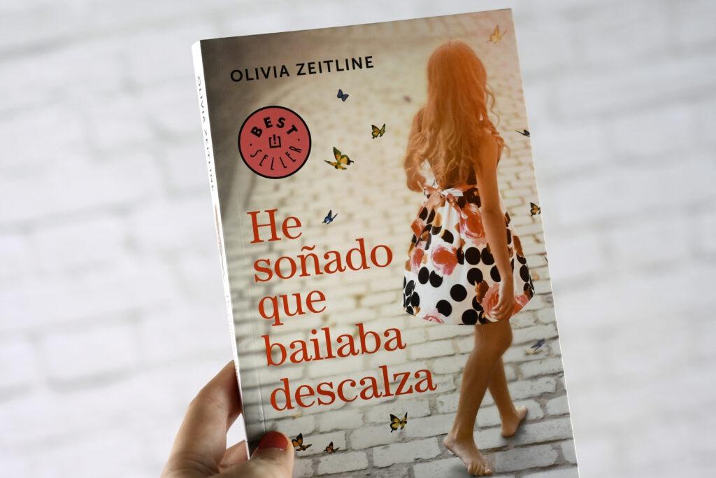 He soñado que bailaba descalza es una novela sobre como conseguir tus sueños escrita por Olivia Zeitline y publicada por Penguin Random House.