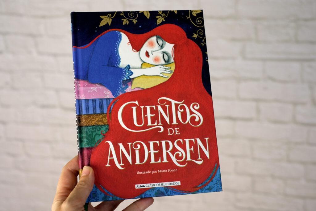 Cuentos de Andersen es un libro recopilatorio de los cuentos del autor y publicado por Alma Clásicos Editorial.