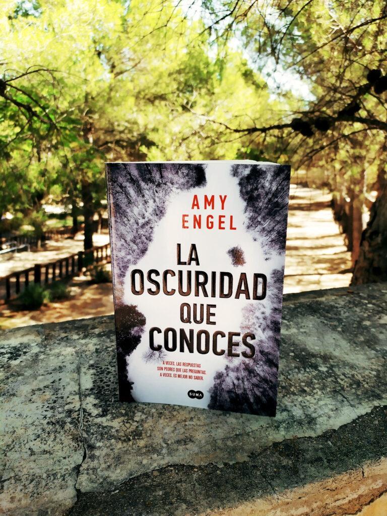 La oscuridad que conoces el thriller mas esperado de Amy Engel.