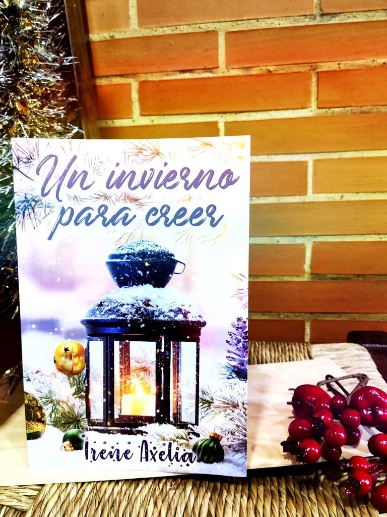 Un invierno para creer de Irene Axelia.