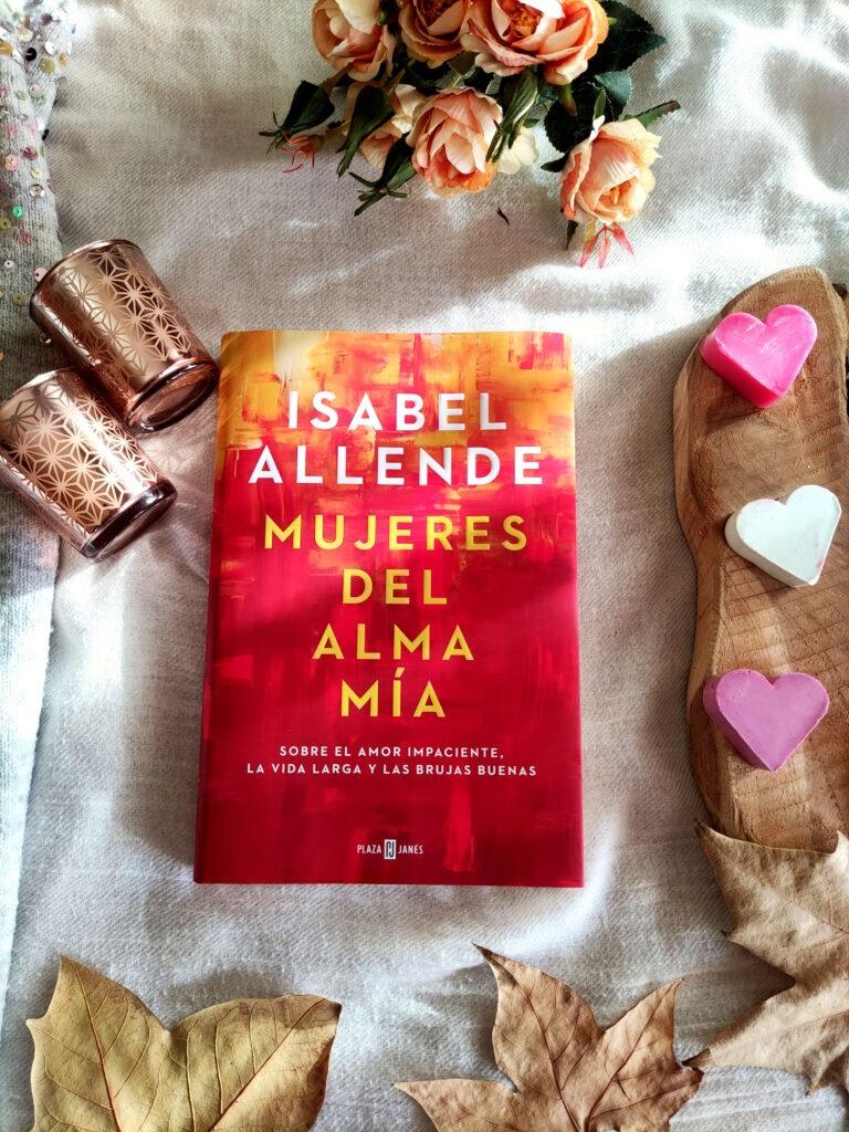 Mujeres del alma mía de Isabel Allende.