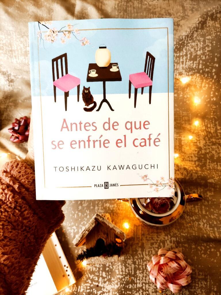 Antes de que se enfríe el café una novela de Toshikazu Kawaguchi.