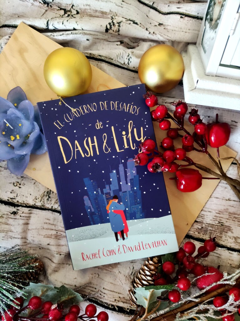 El cuaderno de desafíos de Dash y Lily por Rachel Cohn y David Levithan.