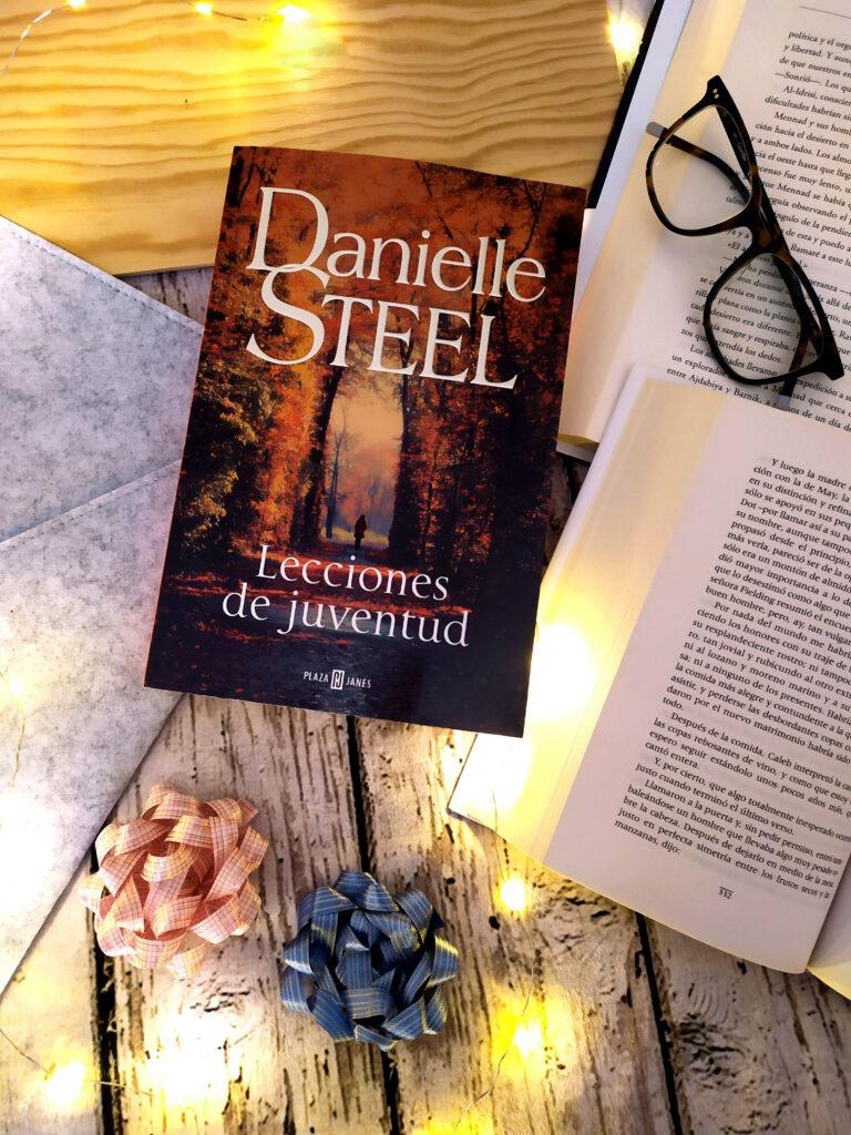 Lecciones de juventud de Danielle Steel.