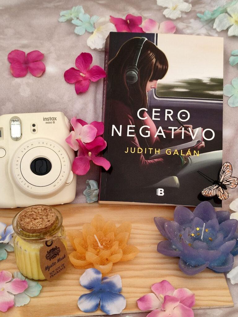Cero Negativo por Judith Galán.