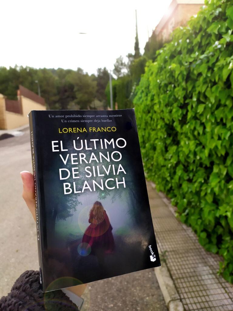 El último verano de Silvia Blanch por Lorena Franco.