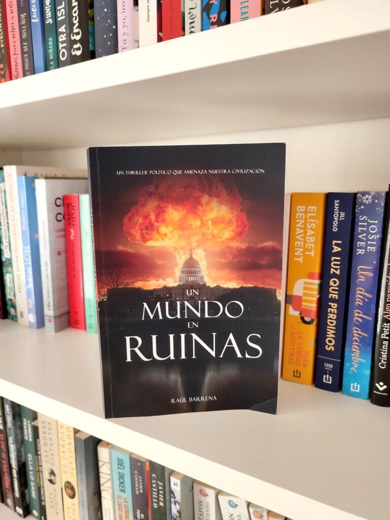 Un mundo en ruinas por Raúl Barrena.