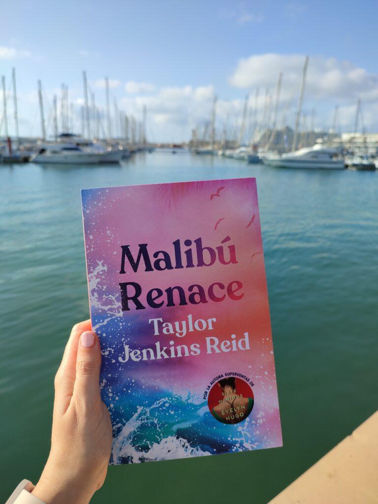 Malibú renace por Taylor Jenkins Reid.